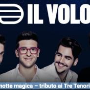 Il Volo: «Una notte magica – tributo ai Tre Tenori», CD e DVD